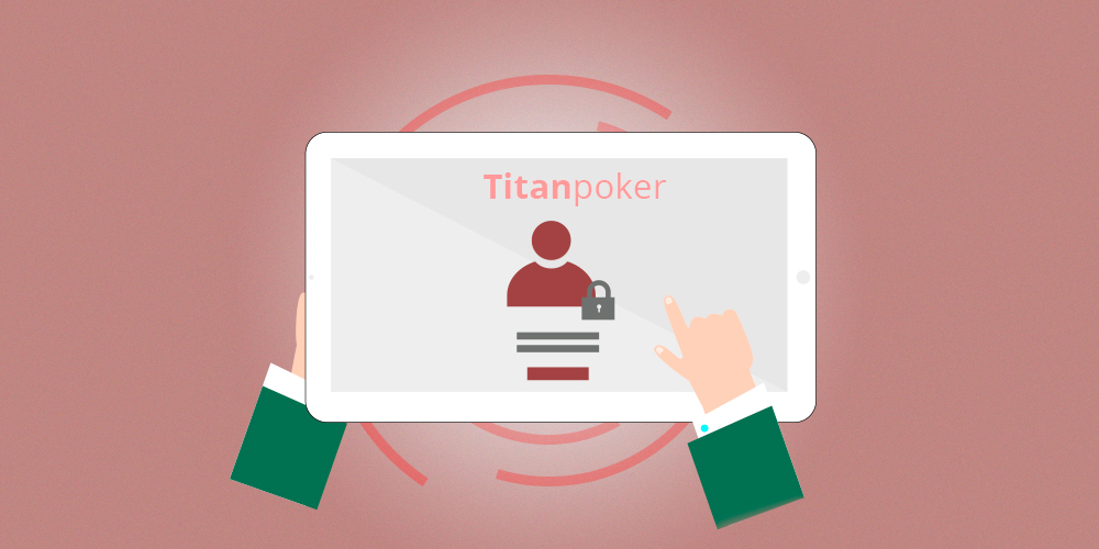Detailed instructions for registering at the Titanpoker poker room.